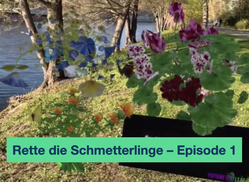 Rette die Schmetterlinge – Episode 1