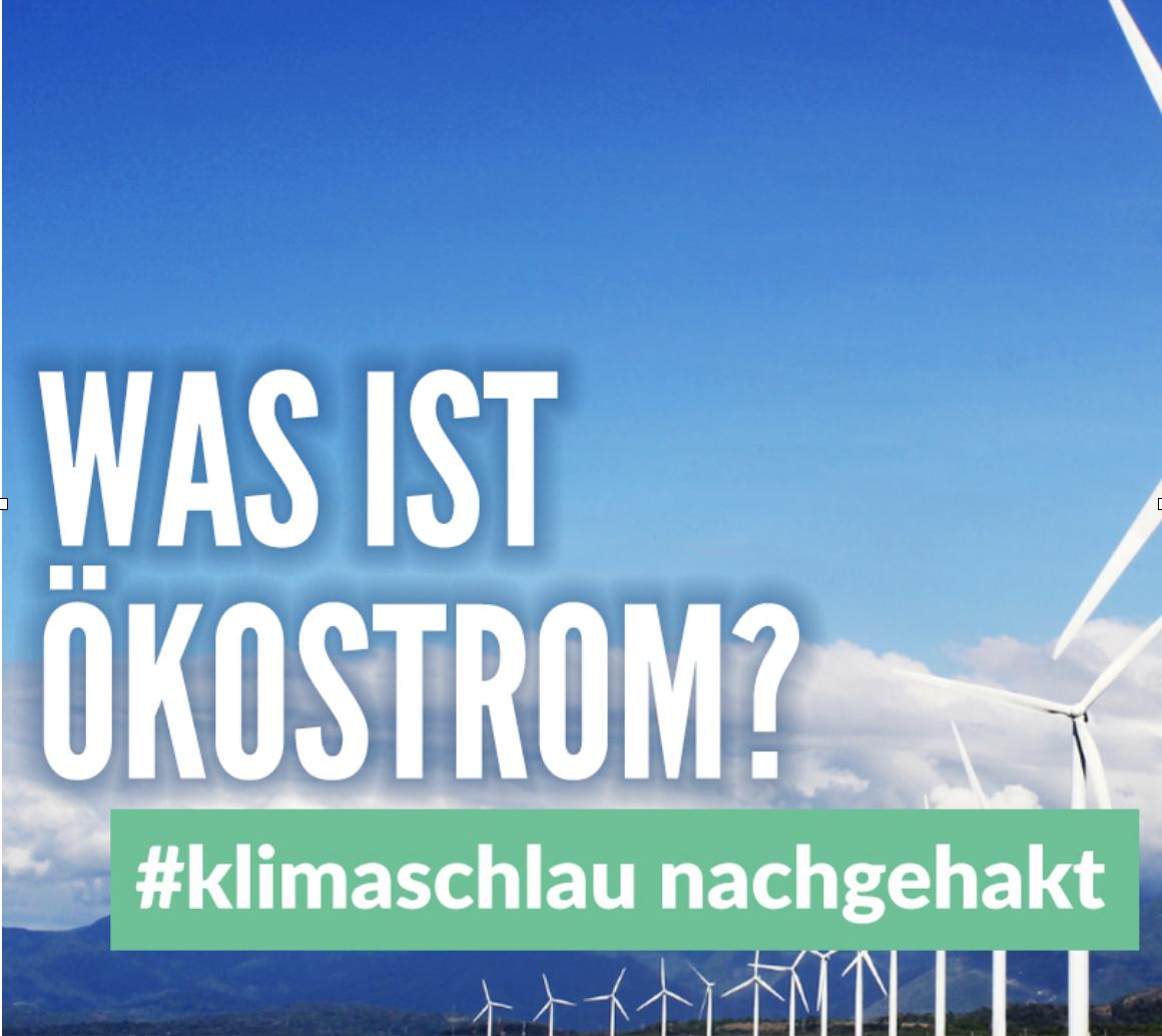 #klimaschlau nachgehakt – Was ist Ökostrom?