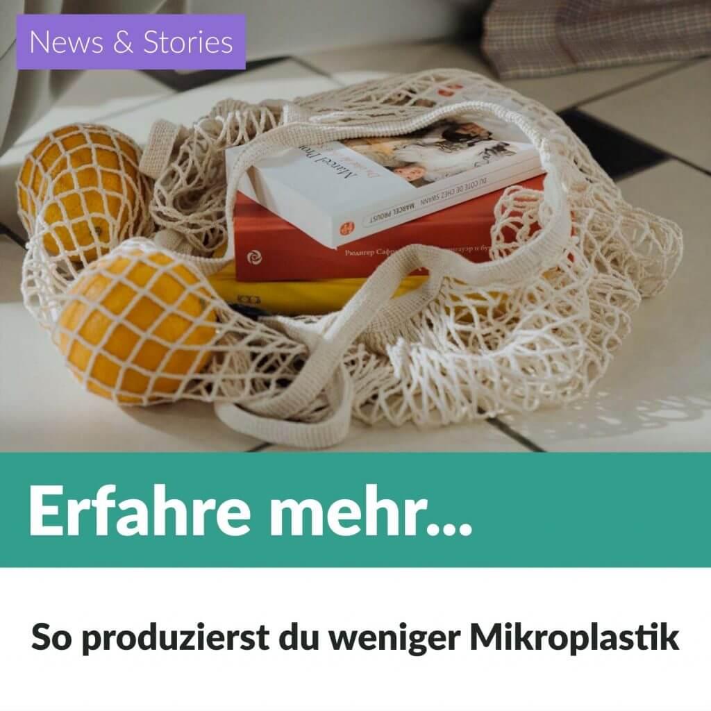 So produzierst du weniger Mikroplastik